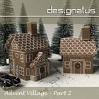 ADVENT VILLAGE Part Two - Designatus Designs