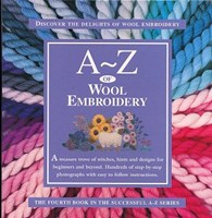 A - Z Of Wool Embroidery