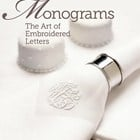 MONOGRAMS: The Art of Embroidered Letters - Susan O'Connor