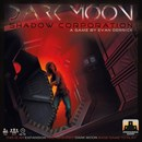 Dark Moon: Shadow Corporation (PREORDER)