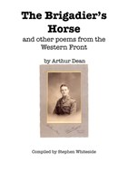 The Brigadier's Horse and other poems from the Western Front