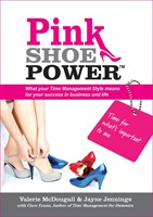 Pink Shoe Power: What your Time Management Style means for your success in business and life