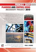 PRINCE2 2009 Planning and Control Using Microsoft  Project 2010 - Paperback