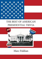 The Best of American Presidential Trivia