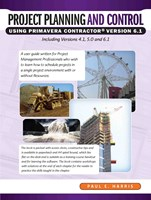Project Planning & Control Using Primavera Contractor Version 6.1 - Spiral