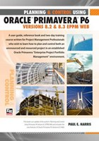 Project Planning and Control Using Oracle Primavera P6 Version 8.3 EPPM Web - Paperback