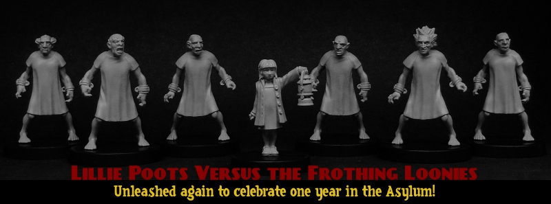 Lillie Poots versus the Frothing Loonies deal returns to celebrate one year in the Asylum!