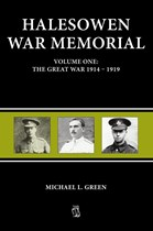 Halesowen War Memorial Volume One: The Great War 1914-1919 (Paperback)