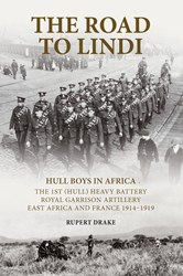 The Road To Lindi: Hull Boys In Africa (Paperback)