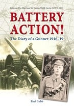 Battery Action! The Diary of a Gunner 1916–19