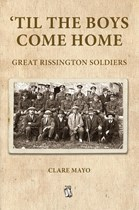 'Til The Boys Come Home Great Rissington Soldiers (Paperback)