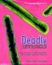 Deadly Invaders by Denise Grady