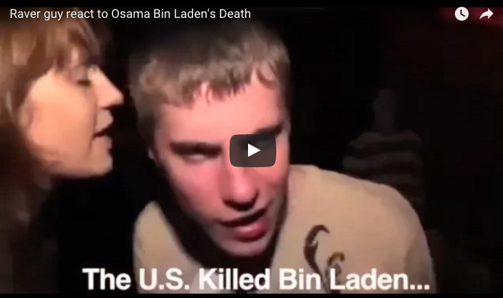 Raver guy react to Osama Bin Laden's Death