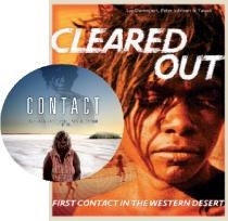 Cleared Out: First contact in the Western Desert + 'Contact' DVD