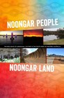 Noongar people Noongar land: the resilience of Aboriginal culture in the south west of Western Australia