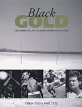 Black Gold: the Aboriginal and Islander Sports Hall of Fame