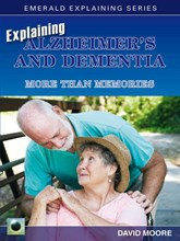 Explaining Alzheimer's and Dementia - More than Memories