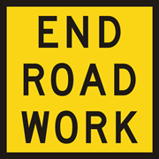 End Road Work Sign 600x600mm Corflute CL1 Reflective
